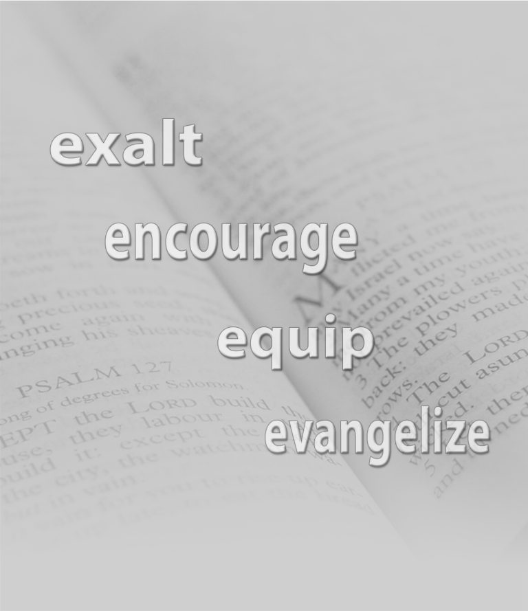 Backdrop of Bible Ps 27 with letters in white - Exalt - Evangelize - Equip - Encourage